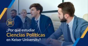Estudiar ciencias politicas en Keiser University