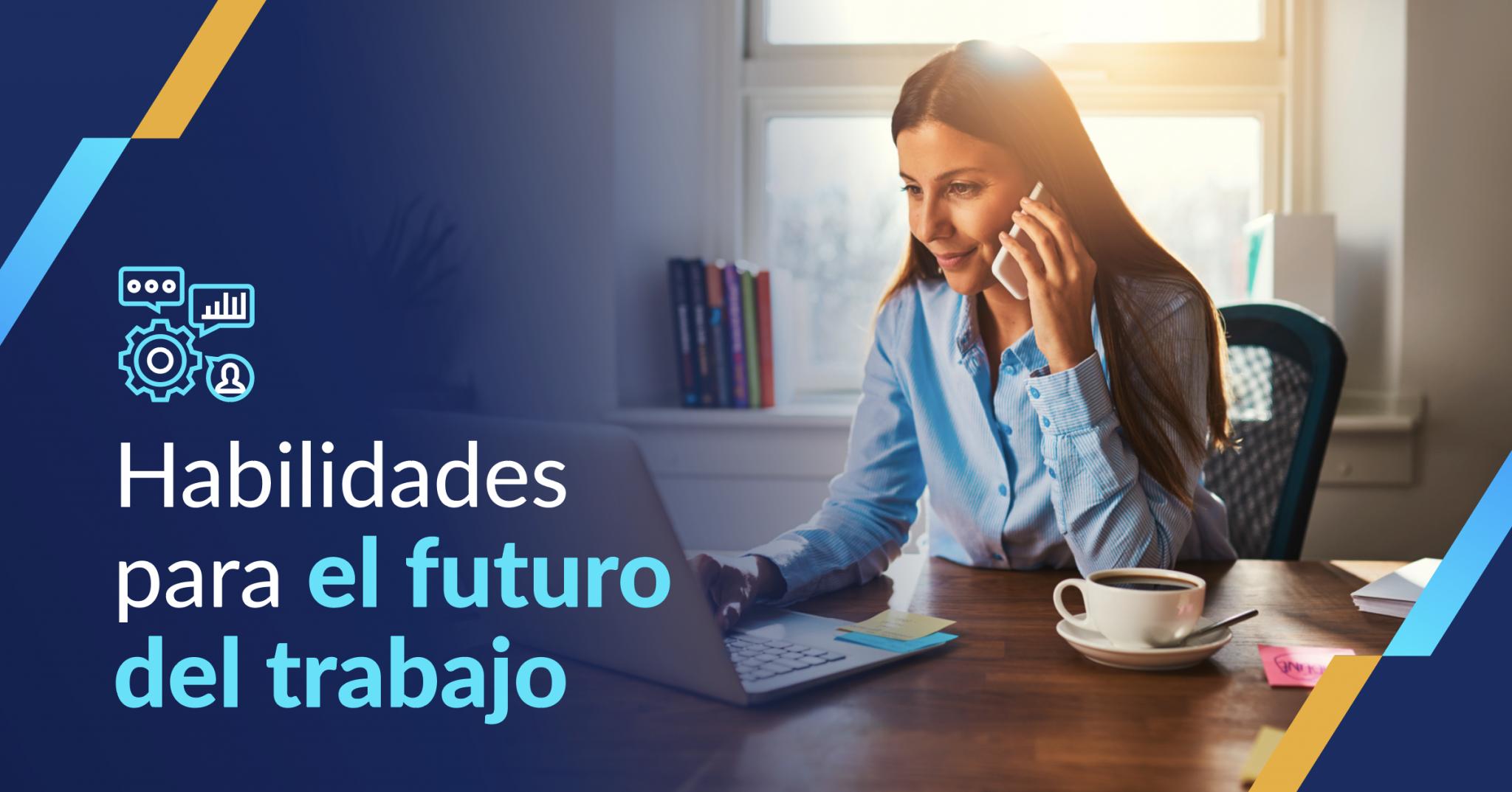 habilidades para el futuro del trabajo